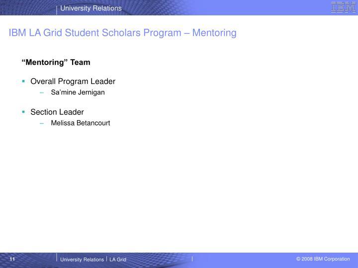 IBM LA Grid Student Scholars Program – Mentoring