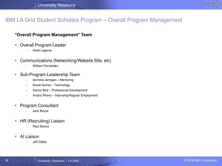 IBM LA Grid Student Scholars Program – Overall Program Management