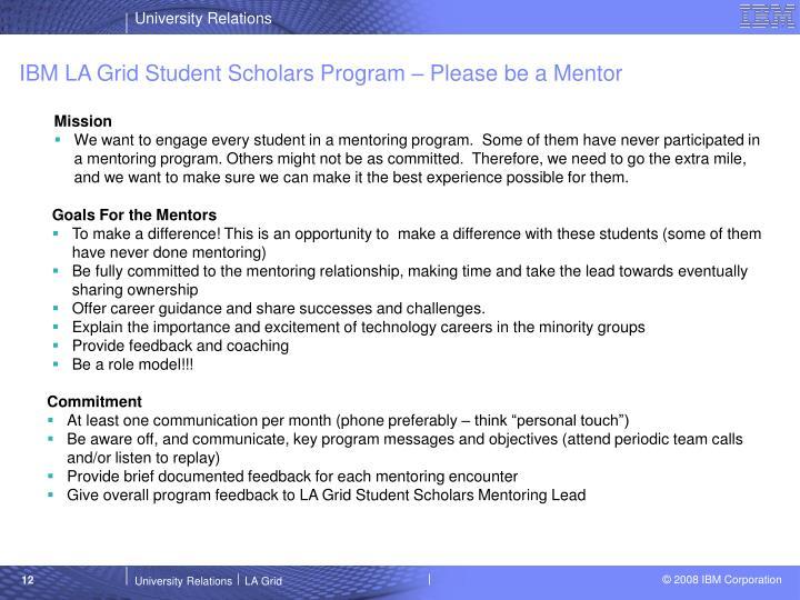 IBM LA Grid Student Scholars Program – Please be a Mentor