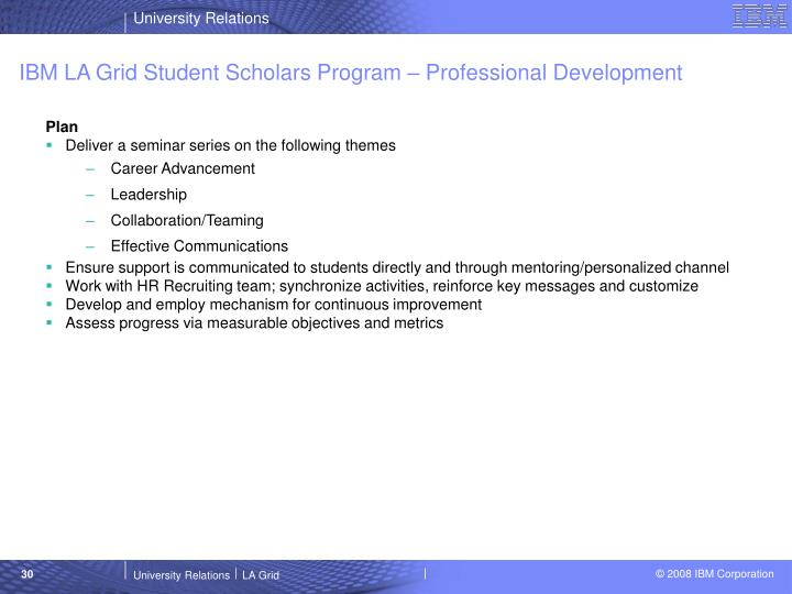 IBM LA Grid Student Scholars Program – Professional Development