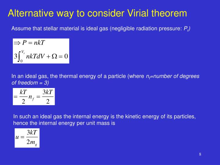Alternative way to consider Virial theorem