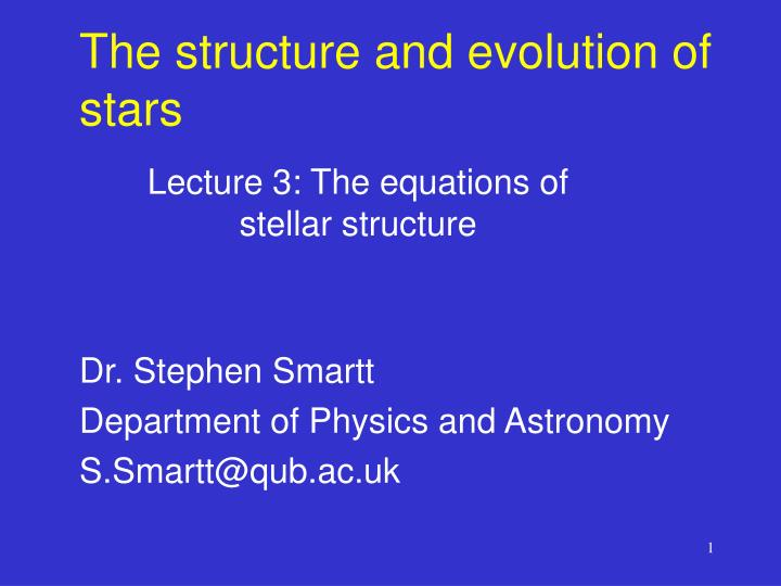 The structure and evolution of stars