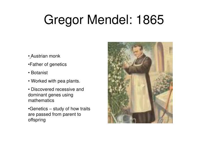 Gregor Mendel: 1865