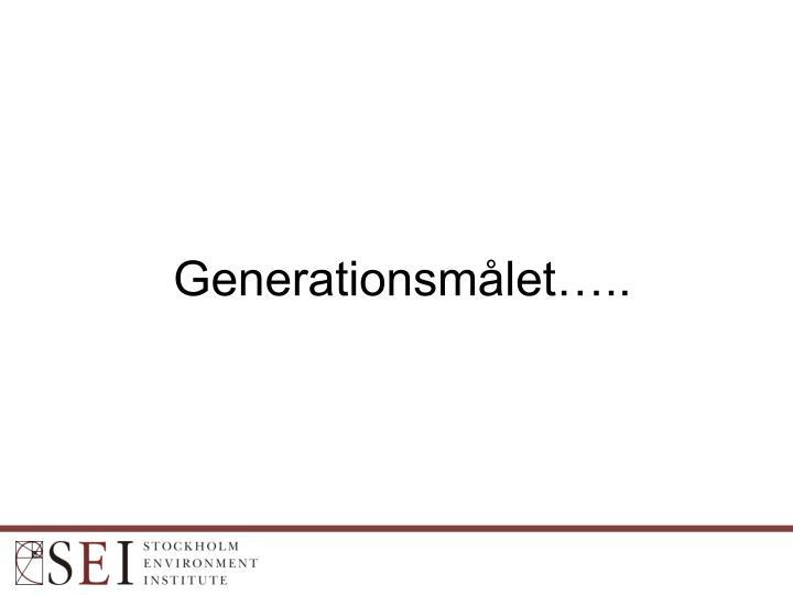 Generationsmålet…..
