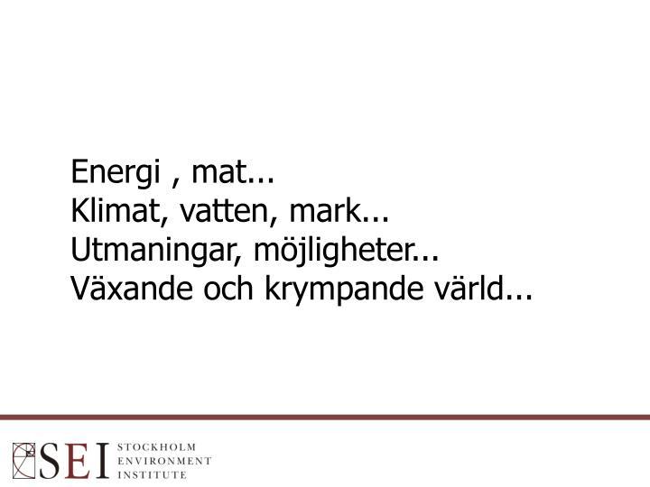 Energi , mat...