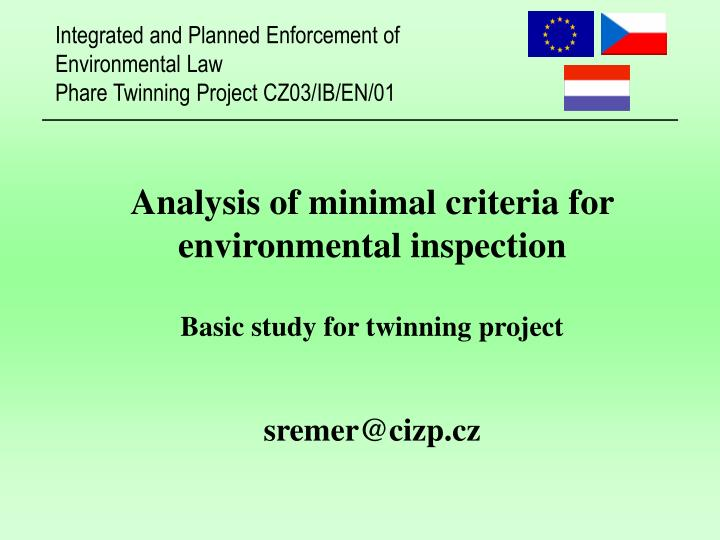 Analysis of minimal criteria for environmental inspection