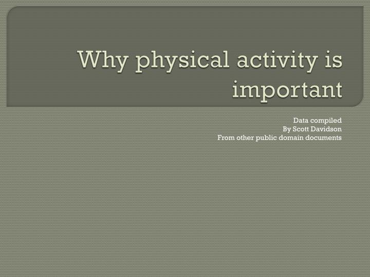 Why physical activity is important