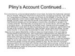 pliny s account continued
