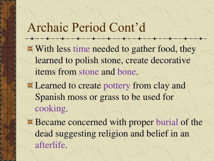 Archaic Period Cont'd