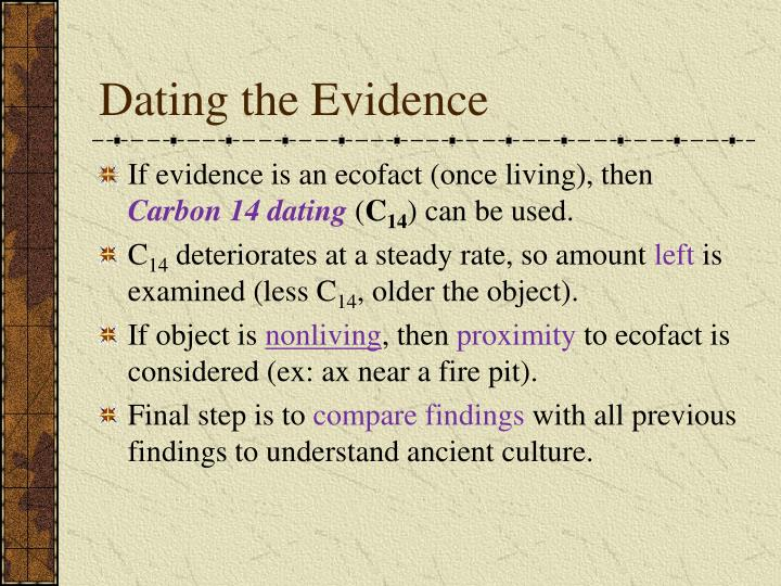 Dating the Evidence