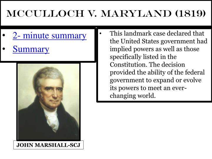 an analysis of the landmark case of mcculloch versus maryland Following is the case brief for mcculloch v maryland, supreme court of the united states,(1819) case summary of mcculloch v maryland: congress passed an act incorporating the bank of the us and opened up a branch in maryland.