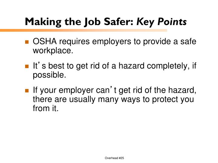 Making the Job Safer: