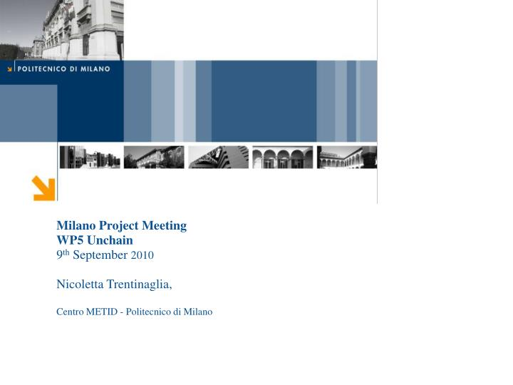 Milano Project Meeting