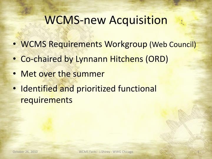 WCMS-new Acquisition