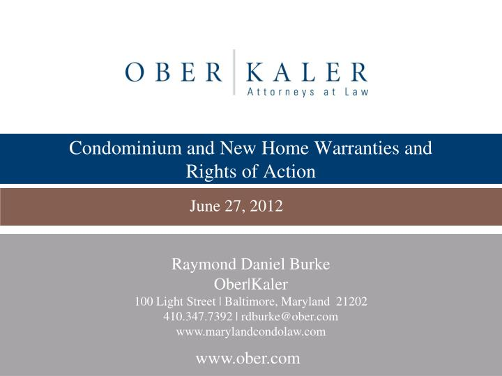 Condominium and new home warranties and rights of action