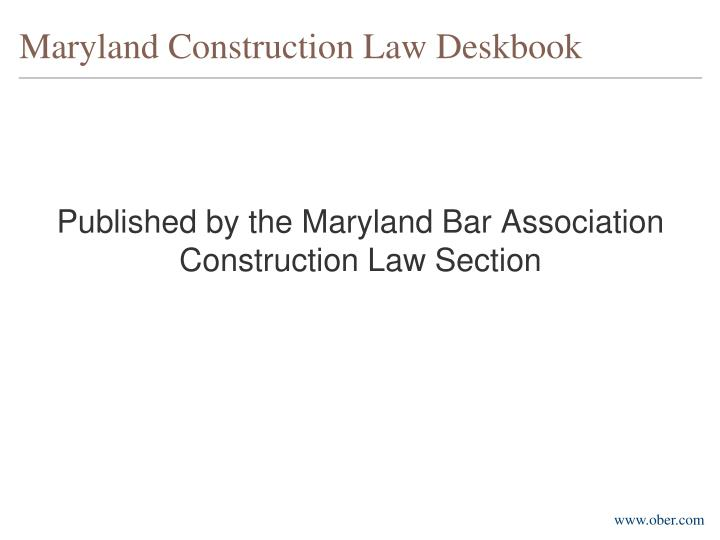 Maryland Construction Law Deskbook