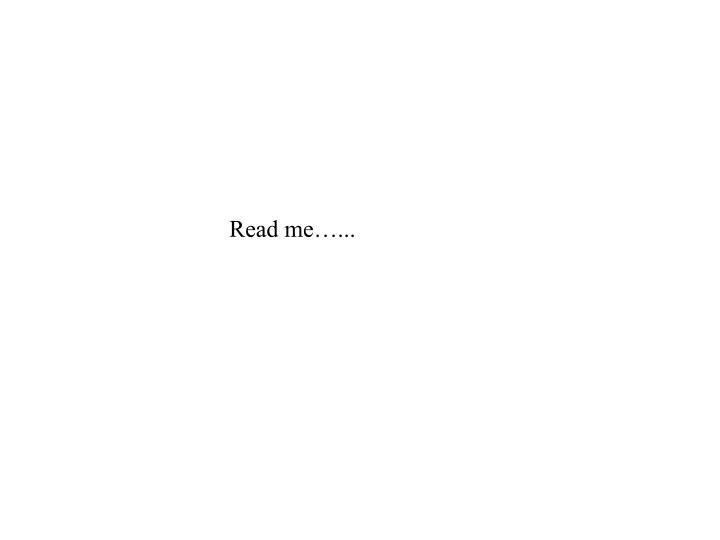 Read me…...