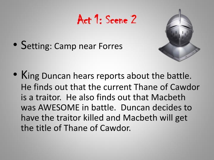 Act 1: Scene 2