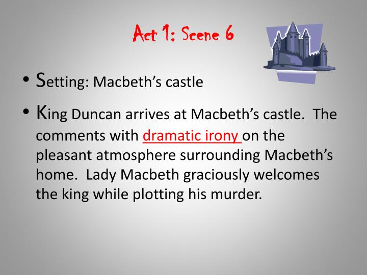 Act 1: Scene 6