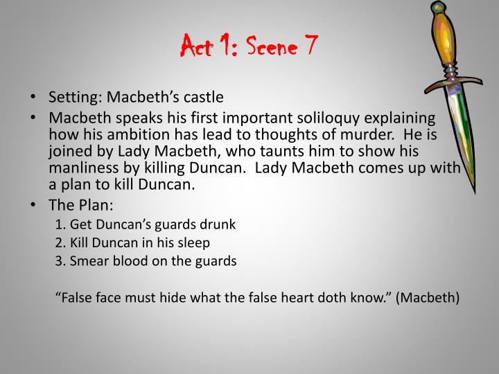 Act 1: Scene 7