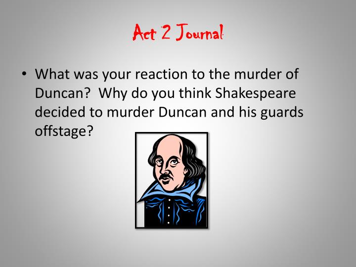 Act 2 Journal