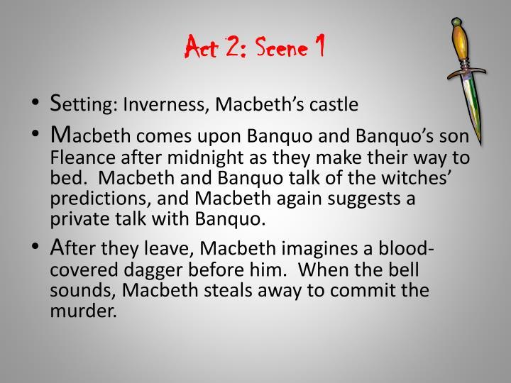 Act 2: Scene 1
