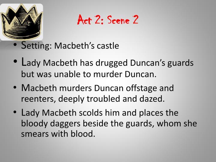 Act 2: Scene 2