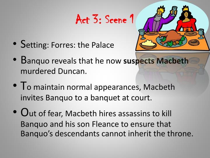 Act 3: Scene 1