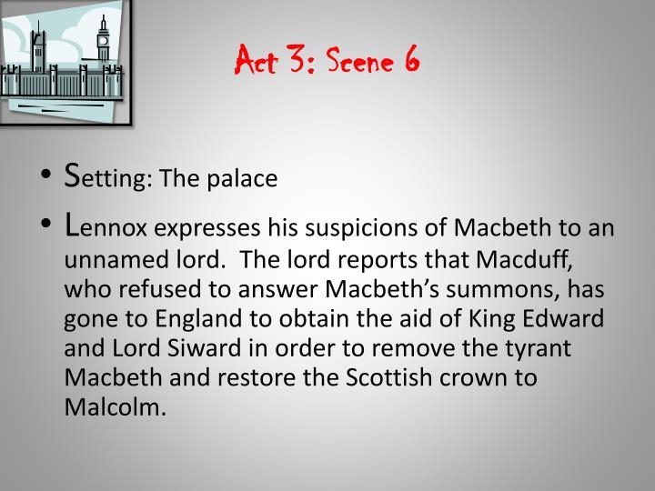Act 3: Scene 6