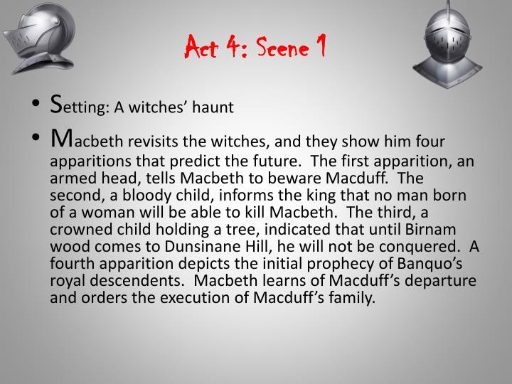 Act 4: Scene 1