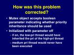 how was this problem corrected