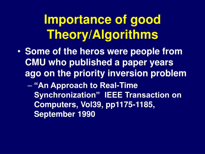 Importance of good Theory/Algorithms