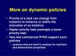 more on dynamic policies