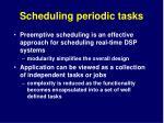 scheduling periodic tasks