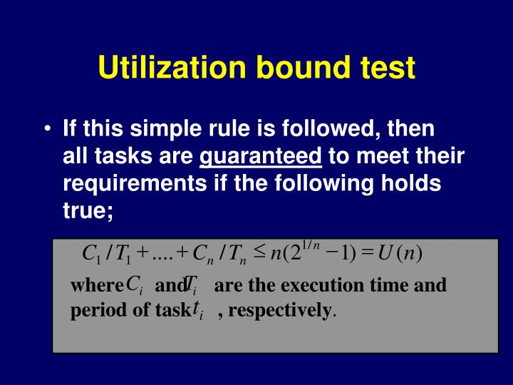 Utilization bound test
