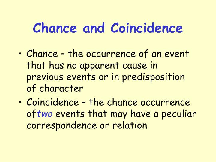 Chance and Coincidence