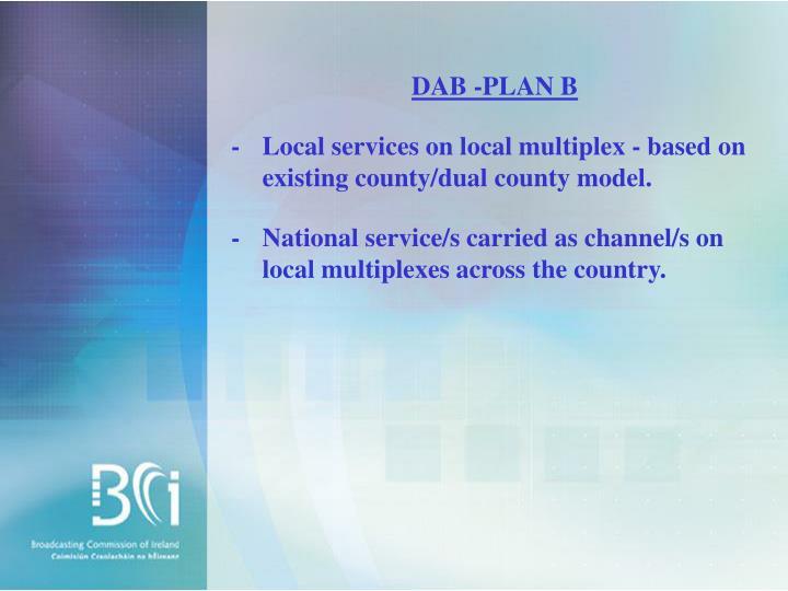 DAB -PLAN B