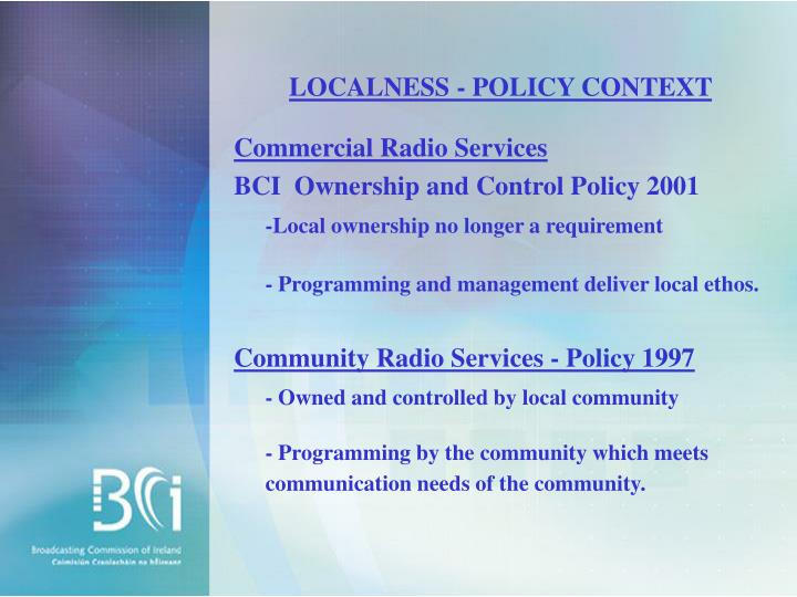 LOCALNESS - POLICY CONTEXT