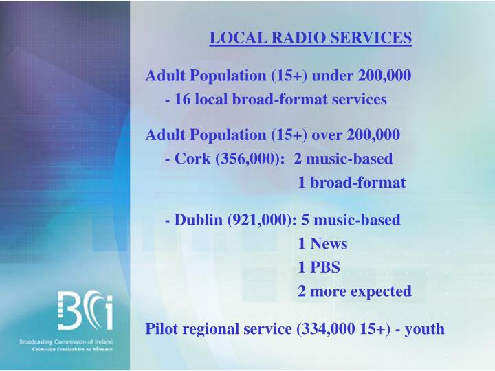 LOCAL RADIO SERVICES