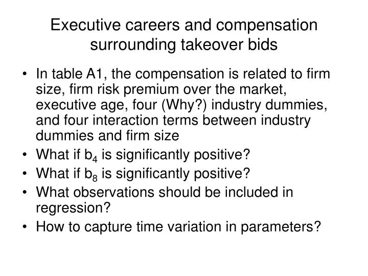 Executive careers and compensation surrounding takeover bids