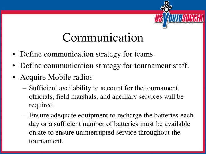 Define communication strategy for teams.