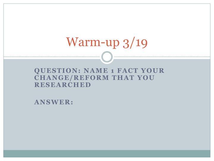 Warm-up 3/19