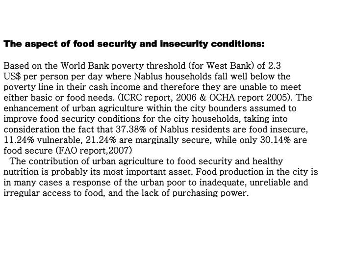 The aspect of food security and insecurity conditions: