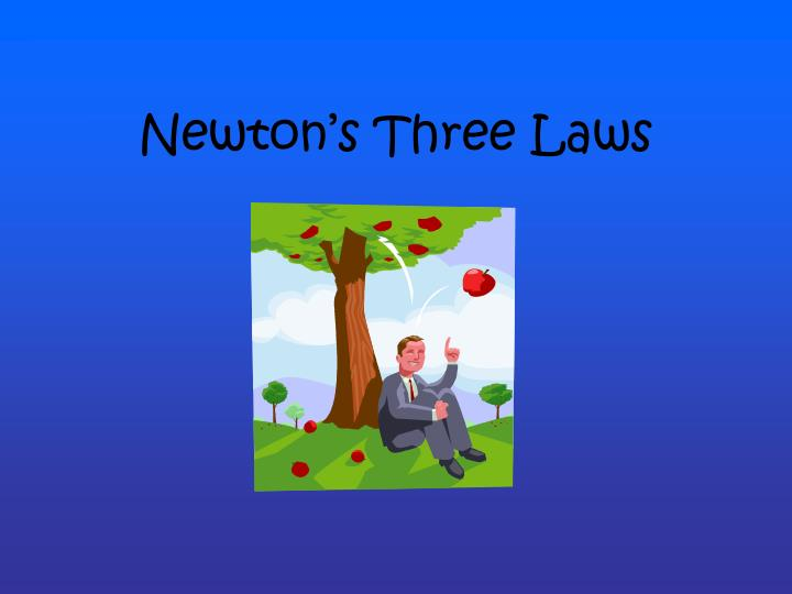 Newton s three laws