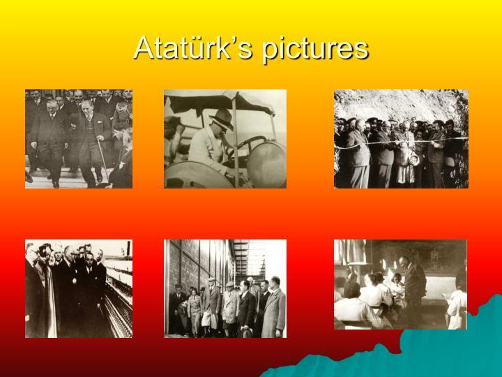 Atatürk's pictures