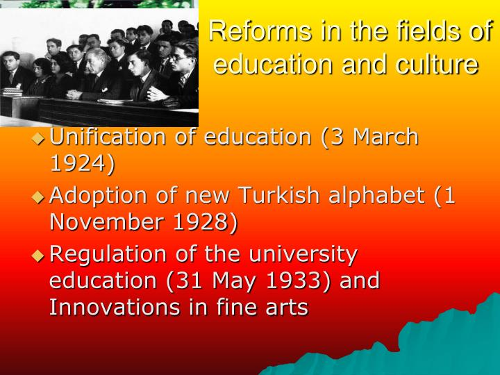 Reforms in the fields of education and culture