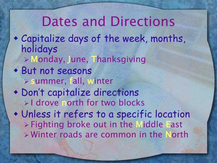 Dates and Directions