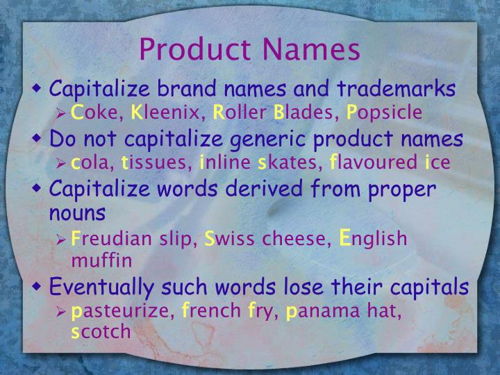 Product Names