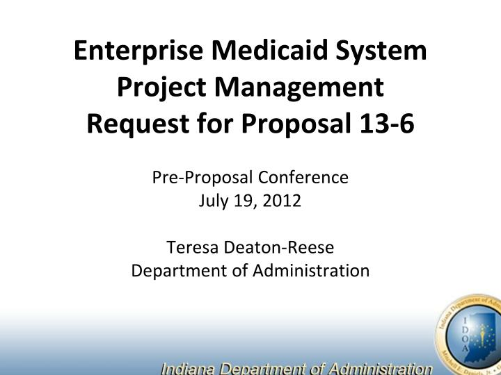 Enterprise medicaid system project management request for proposal 13 6
