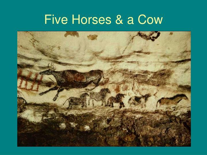 Five Horses & a Cow